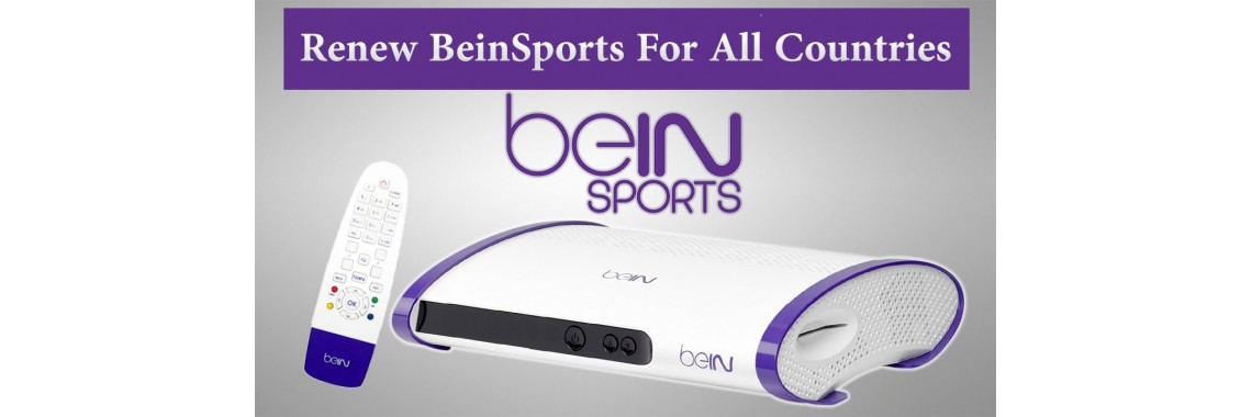 Renew BeinSports For All Countries